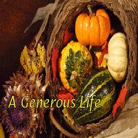 A Generous Life